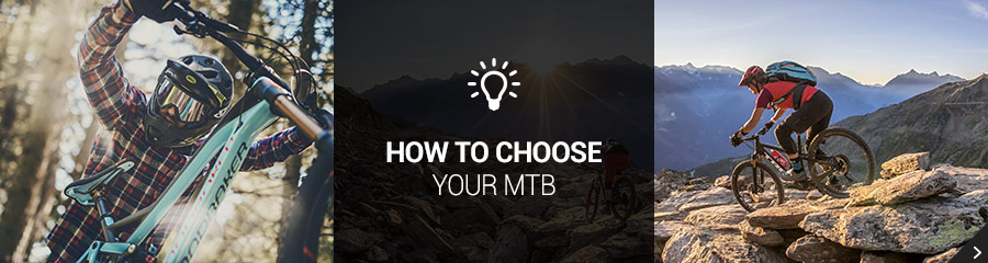 Choose your MTB