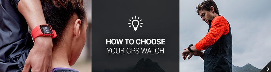 Choose your GPS Watch