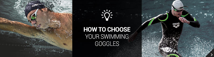 Choose your Swimming Goggles