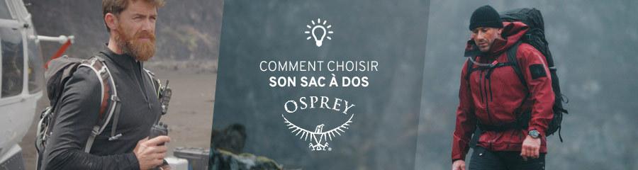 Comment choisir son sac Osprey ?