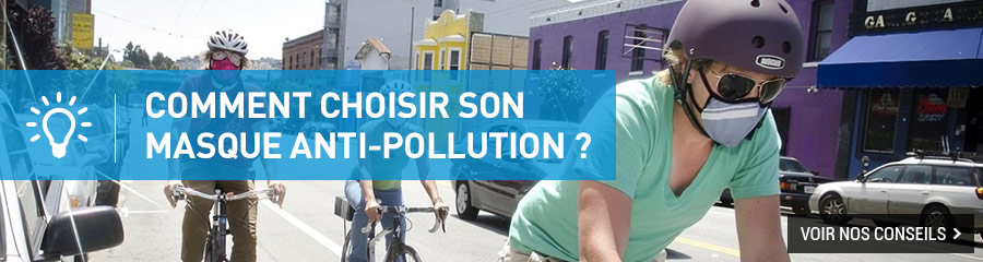 Comment choisir son masque anti-pollution