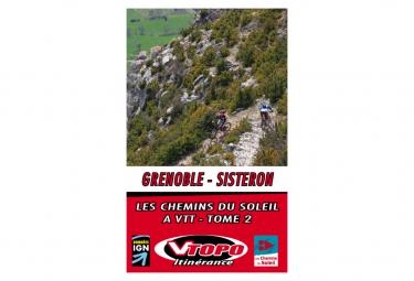 VTOPO VTT Itinérance Chemins du Soleil Grenoble Sisteron