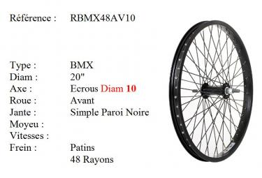 ROUE BMX 20 48 RAYONS NOIR CNC AXE10 AVANT Freestyle.