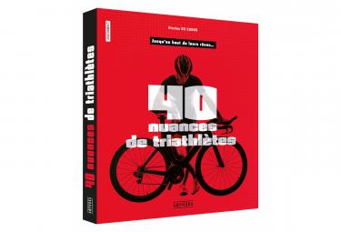 40 NUANCES DE TRIATHLETES
