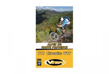 VTOPO VTT Alpes de Haute Provence - 111 Circuits VTT